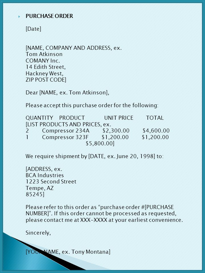 PURCHASE ORDER [Date] [NAME, COMPANY AND ADDRESS, ex